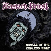 "Image of BASTARD PRIEST ""Ghouls Of The Endless Night"" CD"