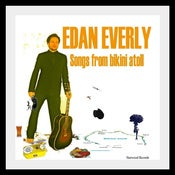 "Image of EDAN EVERLY 2010 release ~ ""Songs From Bikini Atoll"""