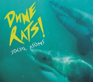 Image of DUNE RATS &quot;SOCIAL ATOMS&quot; EP