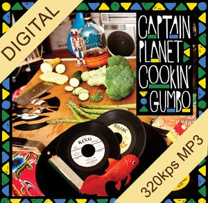 Image of Captain Planet - Cookin' Gumbo Digi-LP 