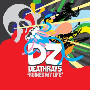 Image of DZ Deathrays - Ruined My Life EP