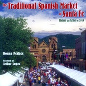 Image of Traditional Spanish Market of Santa Fe:  History and Artists of 2010
