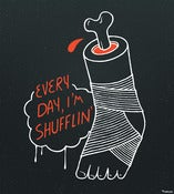 Image of &quot;Every Day I'm Shufflin'&quot; Print
