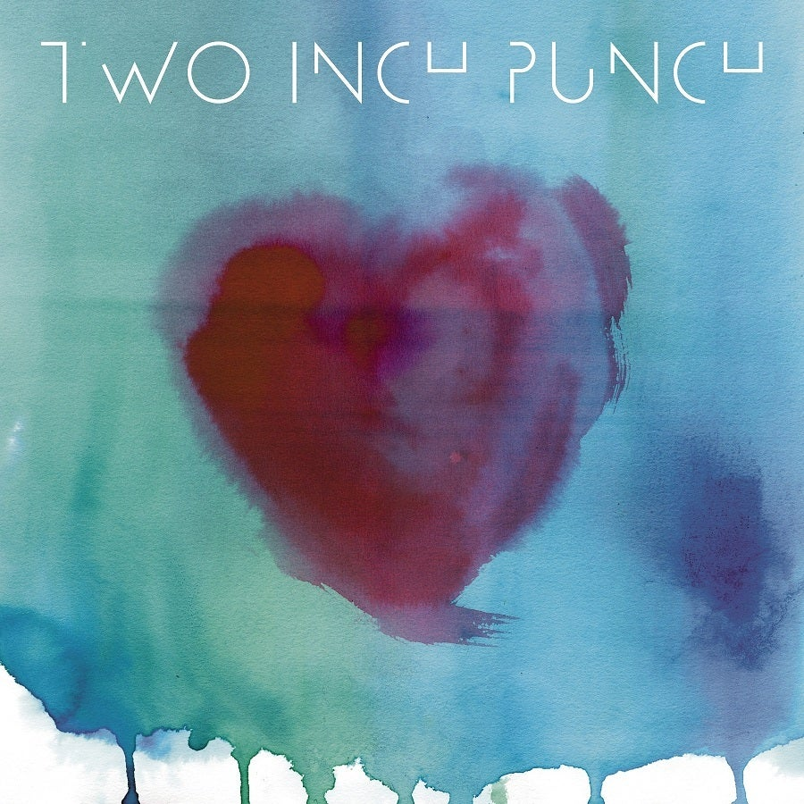 Image of Two Inch Punch 'Love You Up' EP
