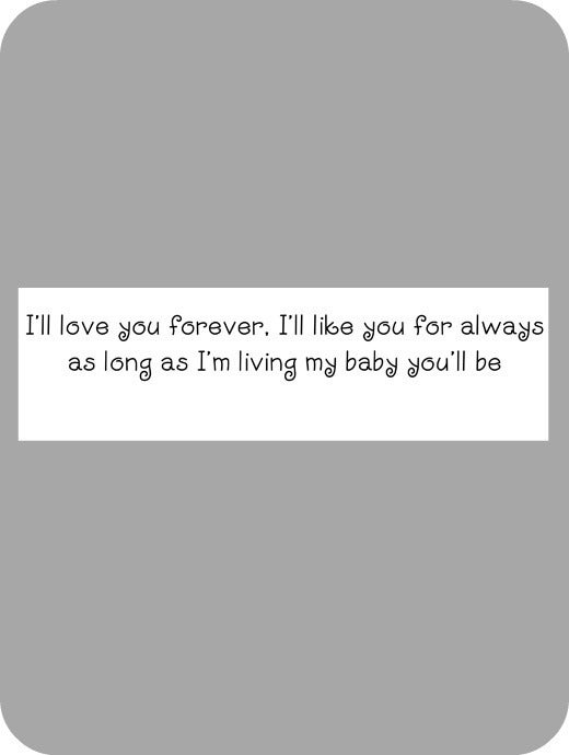 Image of I'll love you forever...