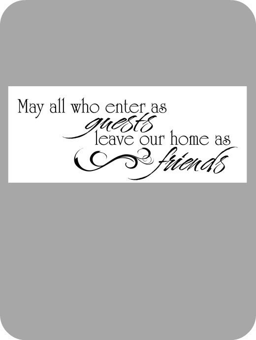 Image of May all who enter as guests...