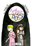 Image of Arthur and Posy Issue One