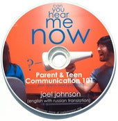 Image of Can you Hear Me Now? Parent &amp; Teen Communication 101