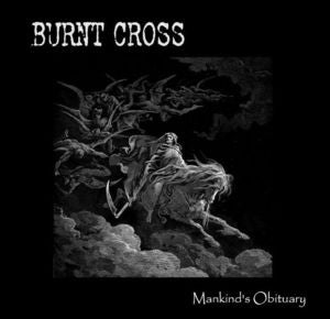 Image of Burnt Cross-Mankind's Obituary CD