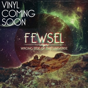 "Image of FEWSEL <br/> ""WRONG SIDE OF <br/>THE UNIVERSE"" VINYL"