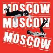 Image of Moscow Moscow Moscow &quot;Fans of Stalin Show Yer Bottom&quot; 7&quot;