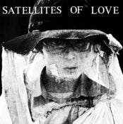 Image of SATELLITES OF LOVE - 'SATELLITES OF LOVE'