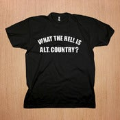 Image of Bottle Rockets: What The Hell Is Alt. Country Shirt
