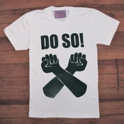 Image of Do So Tee - White