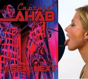 Image of CAPTAIN AHAB the sex is next cd