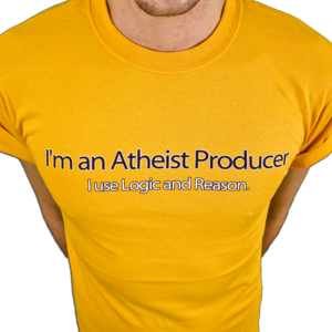 "Image of ""I'm an Atheist Producer.   I use Logic and Reason."" T-Shirt"