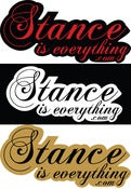 Image of Stance Is Everything - Script Stickers