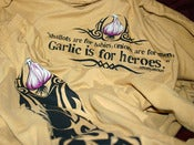 "Image of ""Garlic is for Heroes"""