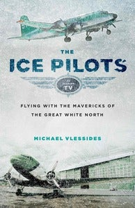 Image of Ice Pilots Book