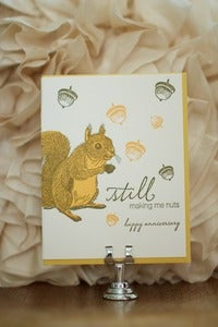 Image of &quot;Still Making me Nuts&quot; Squirrel Anniversary