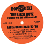 Image of THE BIZZIE BOYZ: RARE AND UNRELEASED &amp;#x27;87-&amp;#x27;89