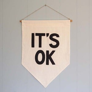 Image of &quot;IT'S OK&quot; Affirmation Banner