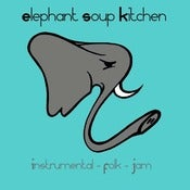 "Image of Elephant Soup Kitchen ""Instrumental - Folk - Jam"" EP"