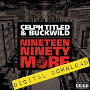Image of [Digital Download] Celph Titled & Buckwild - Nineteen Ninety More