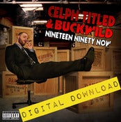 Image of [Digital Download] Celph Titled & Buckwild - Nineteen Ninety Now