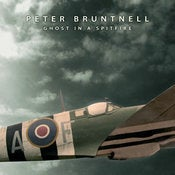 "Image of PETER BRUNTNELL ""Ghost In A Spitfire"""
