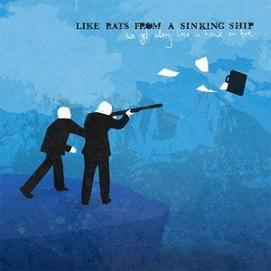 Image of Like Rats From A Sinking Ship - We Get Along Like A House On Fire [CD]