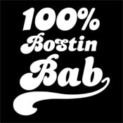 Image of Retro 100% Bostin Bab Design - available as Tee Shirt and Poster
