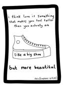 Image of Love is like a big shoe (Signed)