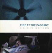 "Image of THE FELICE BROTHERS ""Fire At The Pageant"" <i>(7"" single)</i>"