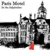 "Image of PARIS MOTEL ""In the Salpêtrière"""