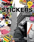 Image of Stickers: From Punk Rock to Contemporary Art AKA Stuck-Up Piece of Crap