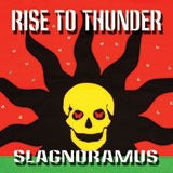 Image of Rise to Thunder - Slagnoramus (CD)
