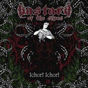 Image of Bastard of the Skies - Ichor! Ichor!