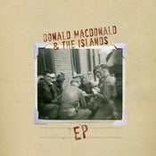 Image of Donald Macdonald & the Islands - EP