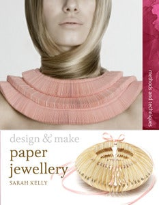 Image of Design & Make Paper Jewellery book