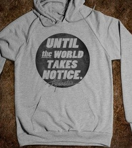 Image of Until The World Takes Notice | Hoody