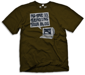 Image of No One Is Reading Your Blog Shirt