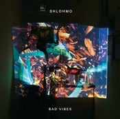 "Image of Shlohmo - ""Bad Vibes"" (Vinyl)"
