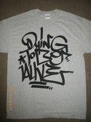 Image of DYING TO BE ALIVE T SHIRT GRAFF STYLE