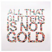 Image of All That Glitters Is Not Gold