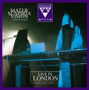 Image of PD-034 Mater Suspiria Vision - LIVE IN LONDON (feat. Carmen Incarnadine)