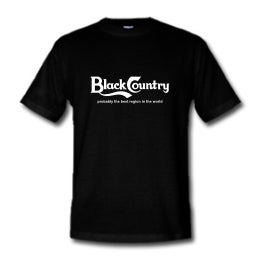 Image of Black Country, probably best region in the world. Bostin Design - Black, available as Tee Shirt and