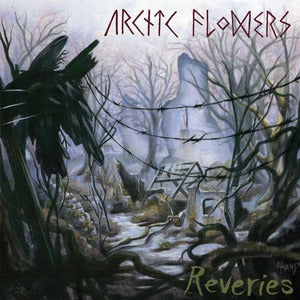 Image of Arctic Flowers - Reveries LP