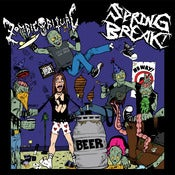 Image of Sping Break! / Zombie Ritual - Split 7""