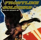 "Image of FRONTLINE SOLDIERS - OATH OF LOYALTY 7"" Ep"